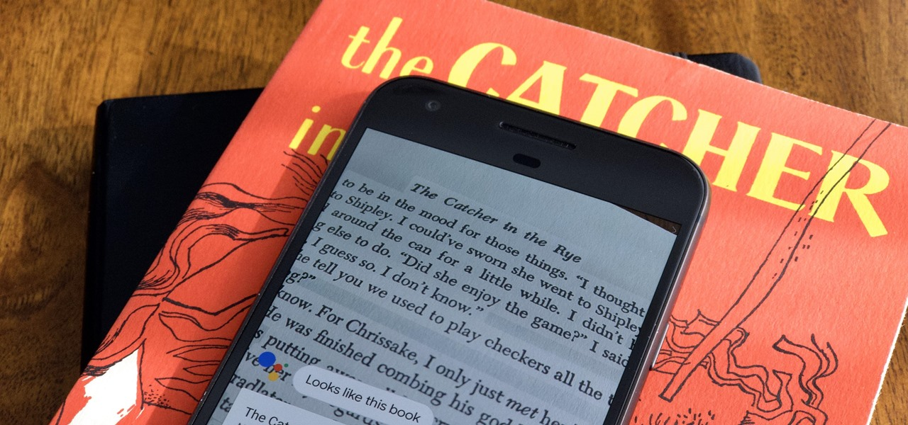How To: Never Use a Scanner Again — Copy Text Straight from a Book or Document with Google Assistant's Lens