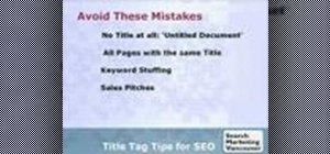 Write SEO friendly page titles and title tags