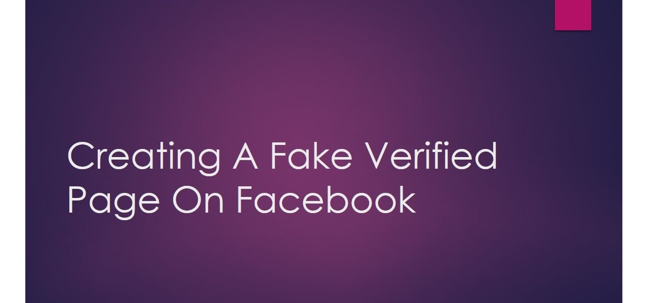 How to Create a Fake Facebook Verified Page to Prank Your ...