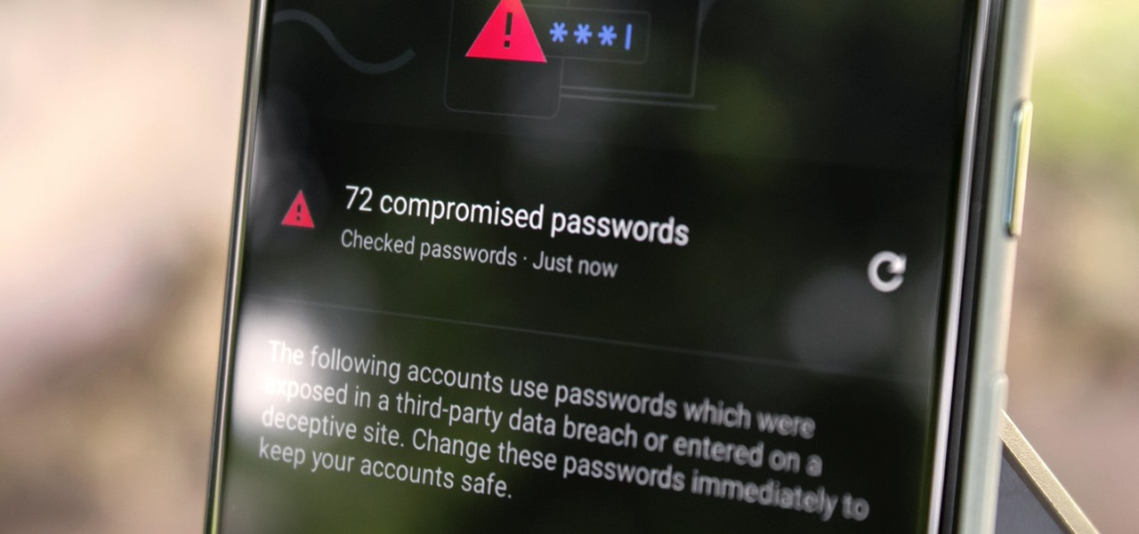 Scan Your Saved Passwords in Chrome to Find & Replace Compromised Login Info