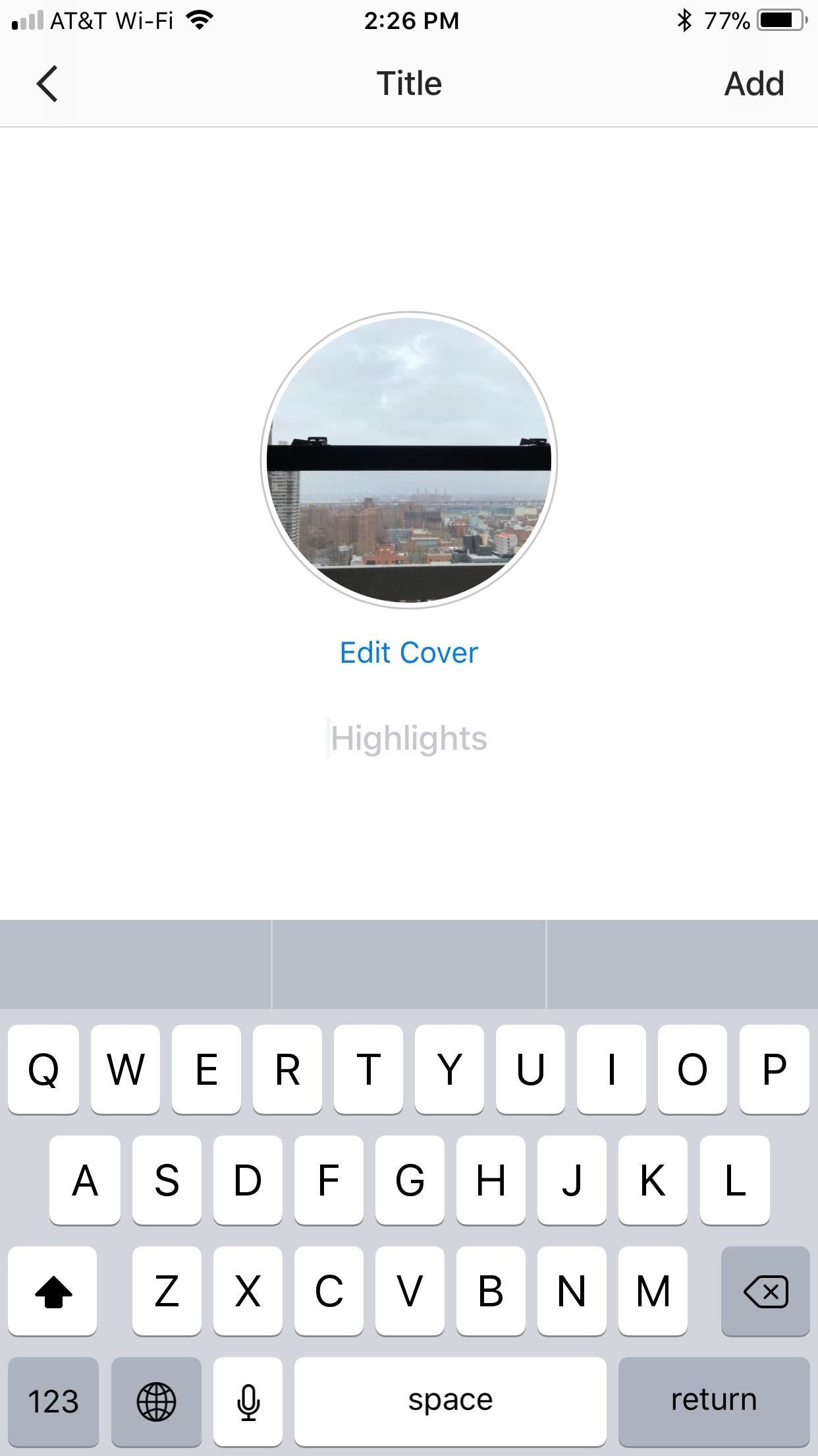 Instagram 101 how to add story highlights to your profile tap highlights to add your own title to your highlight when finished simply tap add and your highlight will be published ccuart Gallery