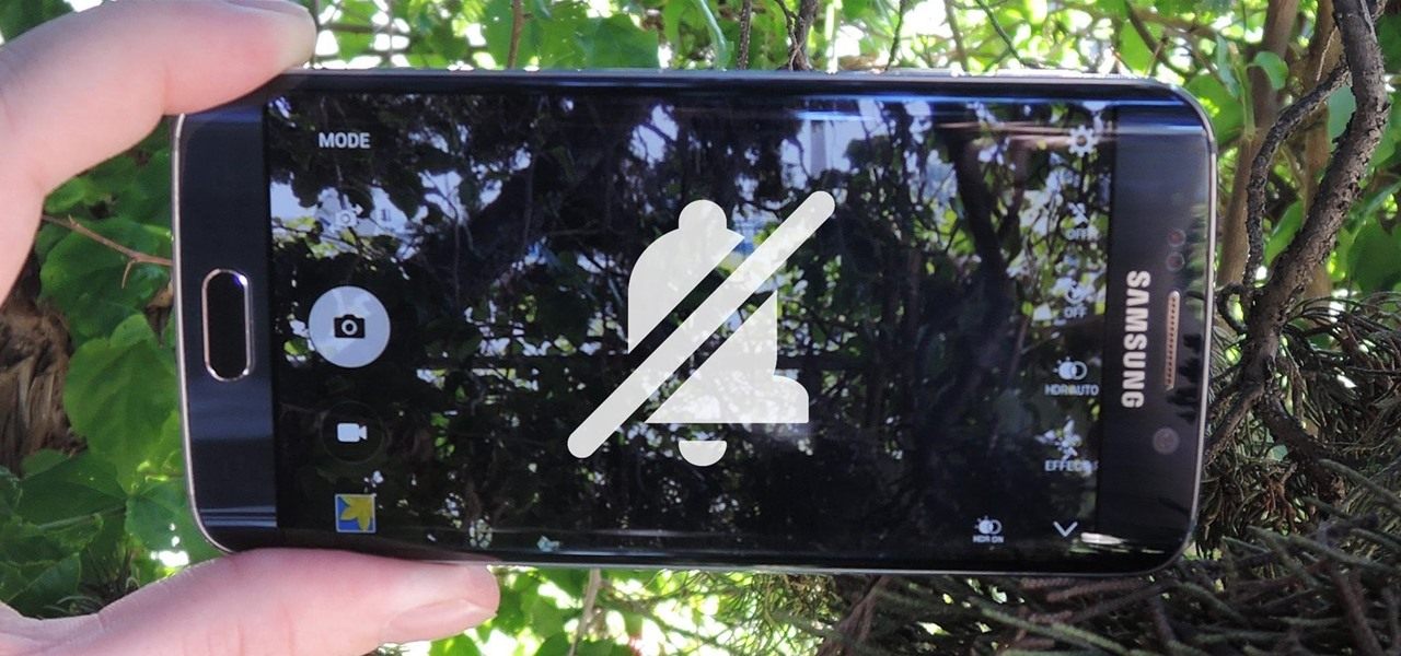 Silence Notifications & Shutter Sounds in Your Galaxy S6's Camera