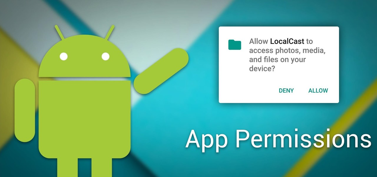 How to Manage App Permissions on Marshmallow or Higher