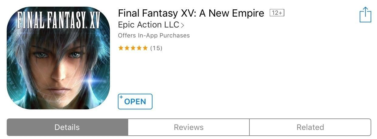 Gaming: Play 'Final Fantasy XV: A New Empire' on Your iPhone or Android Before It's Officially Out