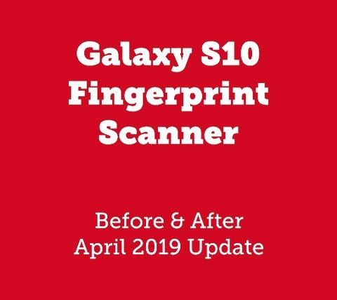 New update makes the fingerprint scanner of Galaxy S10 four times faster