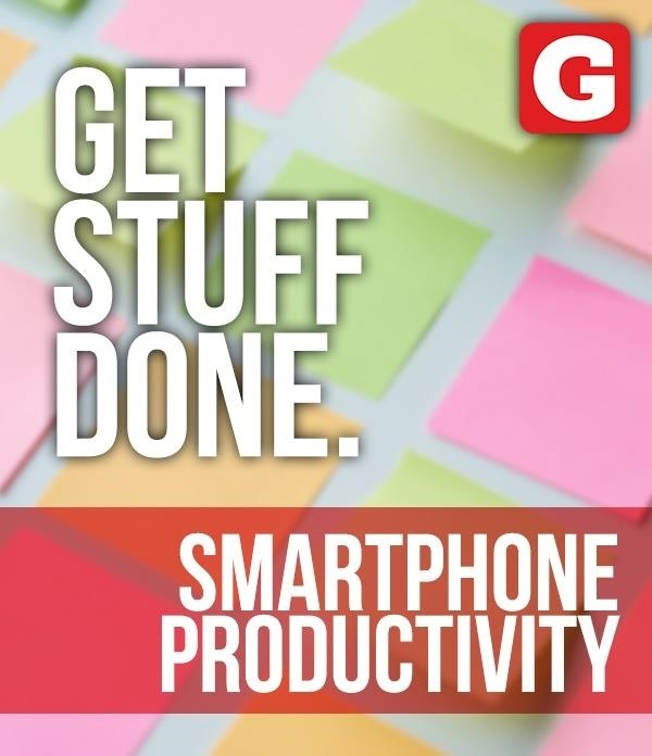 Smartphone hacks to help crush your to do list.
