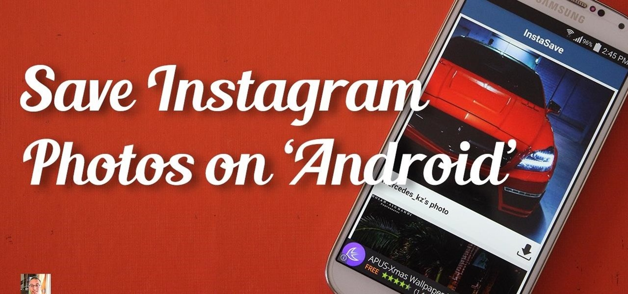 How to Save Instagram Photos on Android easily! « Android