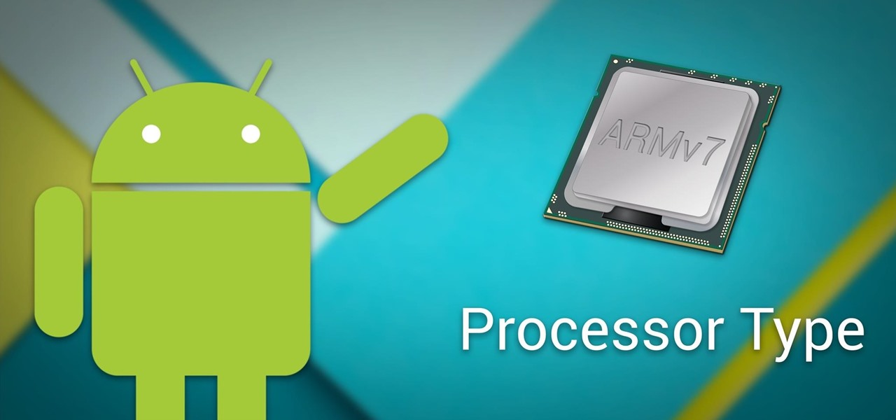 Android Basics: How to See What Kind of Processor You Have (ARM