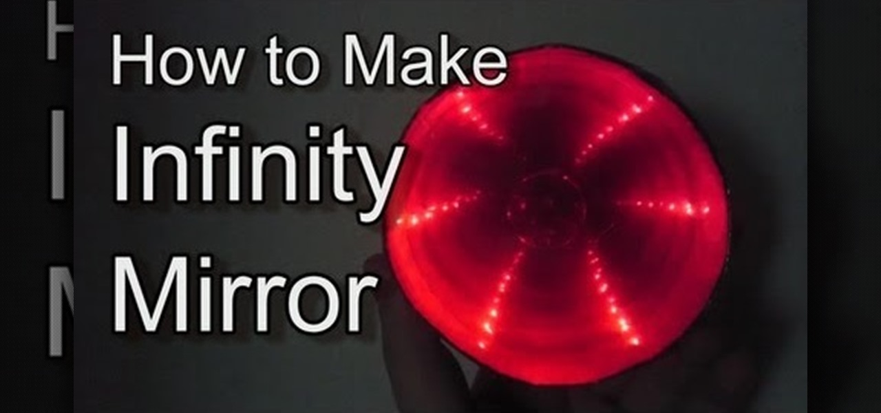 How to Make Infinity Mirror