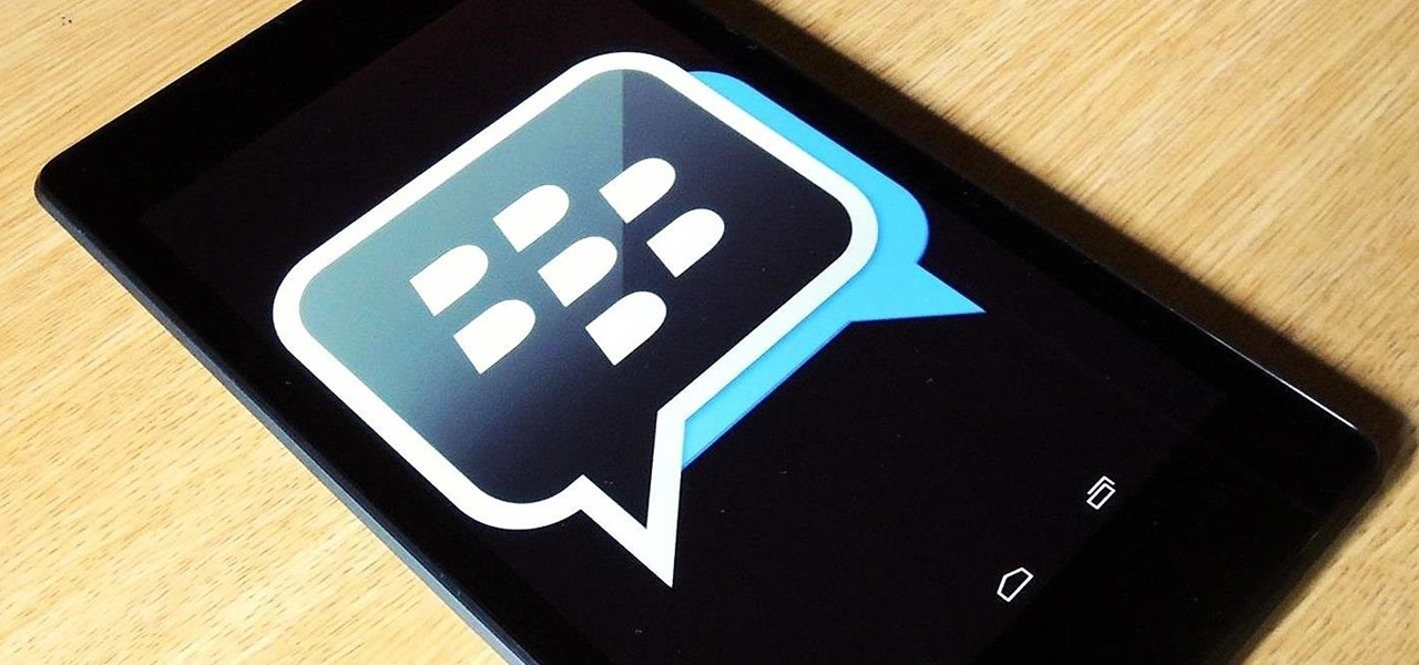 Get BlackBerry Messenger (BBM) on Your Nexus 7 or Other Android Tablet
