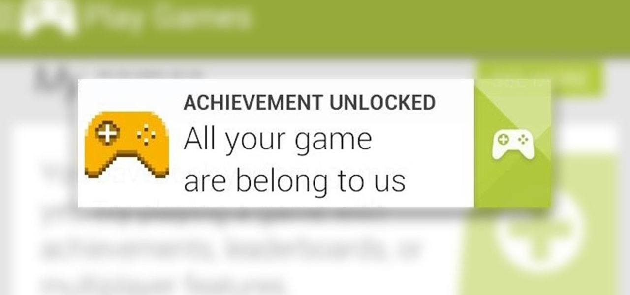 "Unlock the ""All Your Game Are Belong to Us"" Achievement on Your Samsung Galaxy S3"