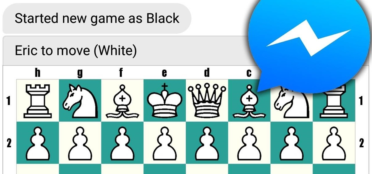 Play Facebook Messenger's Secret Chess Game