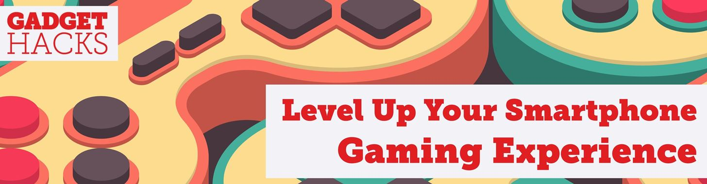 9 Ways to Improve Your Mobile Gaming Experience « Smartphones