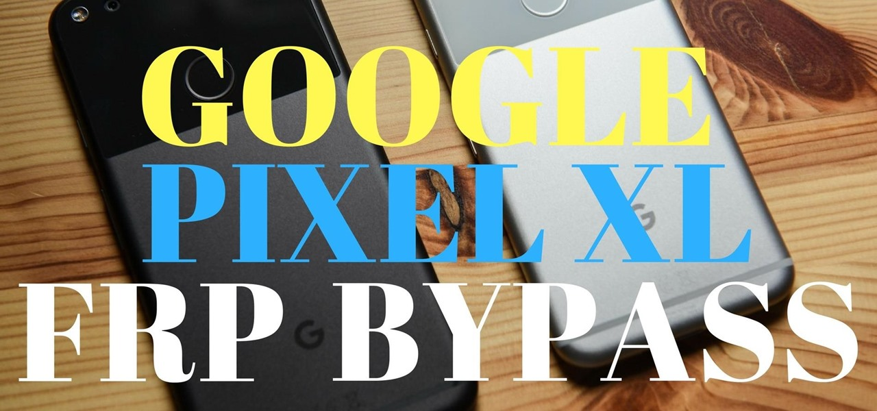 Using Dirty-c0w to Bypass FRP on Google Pixel « Android