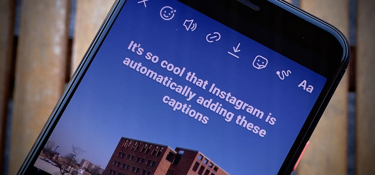 Add Self-Generating Captions to Your Instagram Stories So You Don't Have to Type Them in Manually