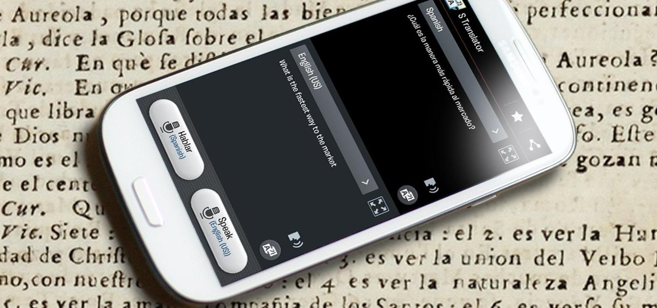Install the New S Translator from the GS4 onto Your Samsung Galaxy S3