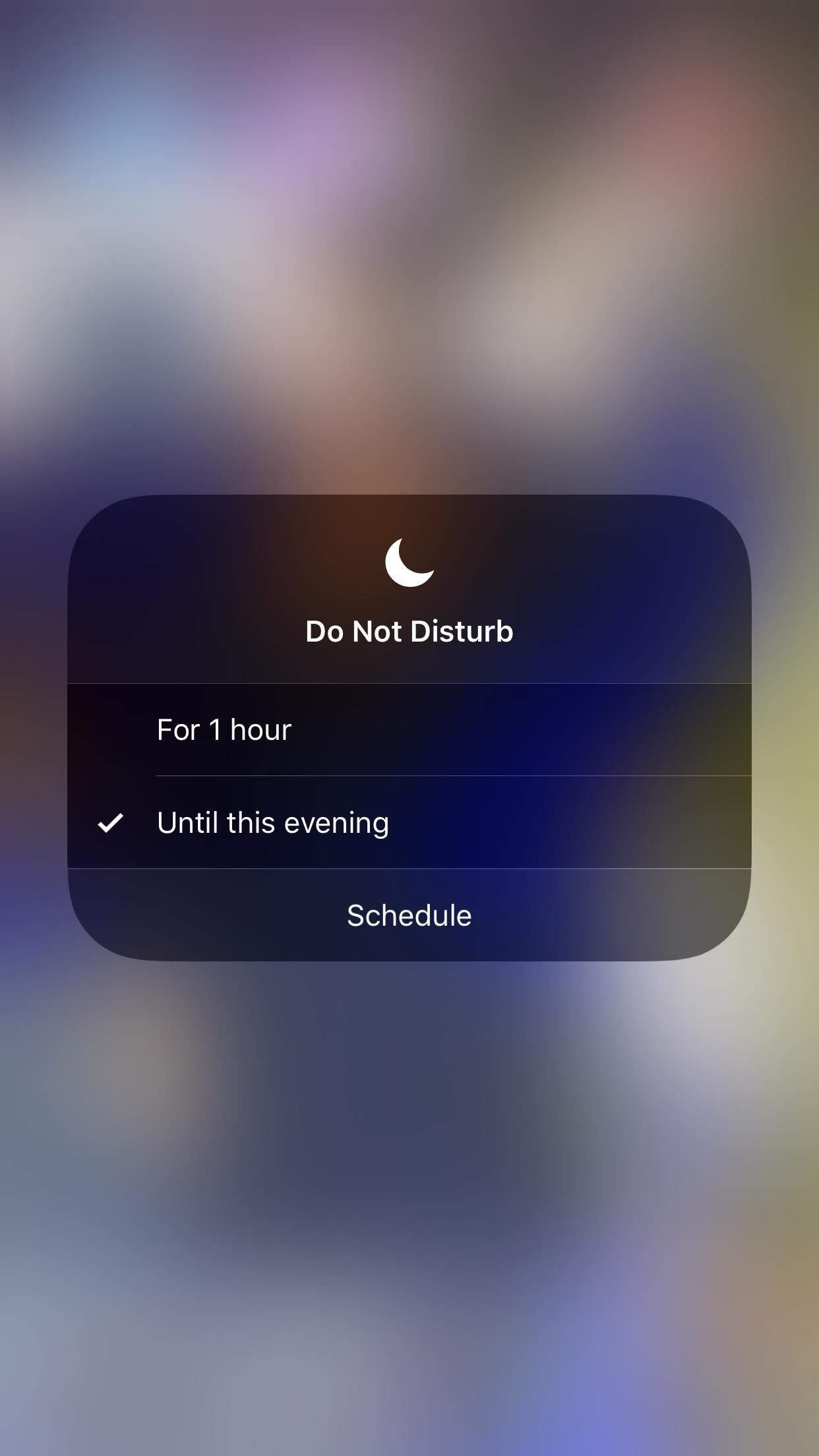 Quickly Turn on 'Do Not Disturb' in iOS 12 Until the Evening or Morning
