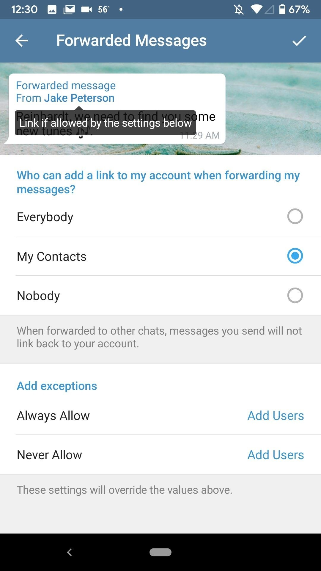 Prevent others from sharing the link to your telegram account when forwarding your messages.