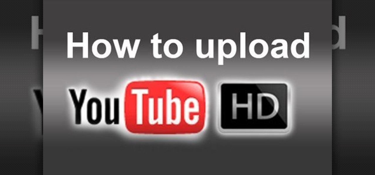 how to upload embed and watch 720p hd video on youtube. Black Bedroom Furniture Sets. Home Design Ideas
