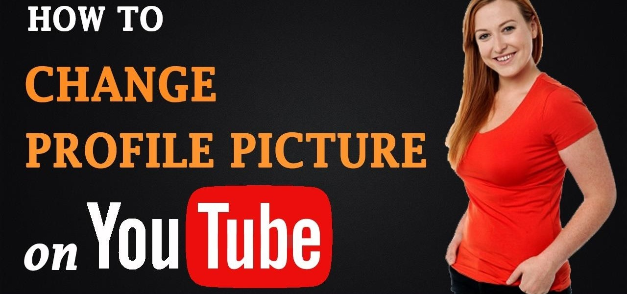 Change Profile Picture on YouTube