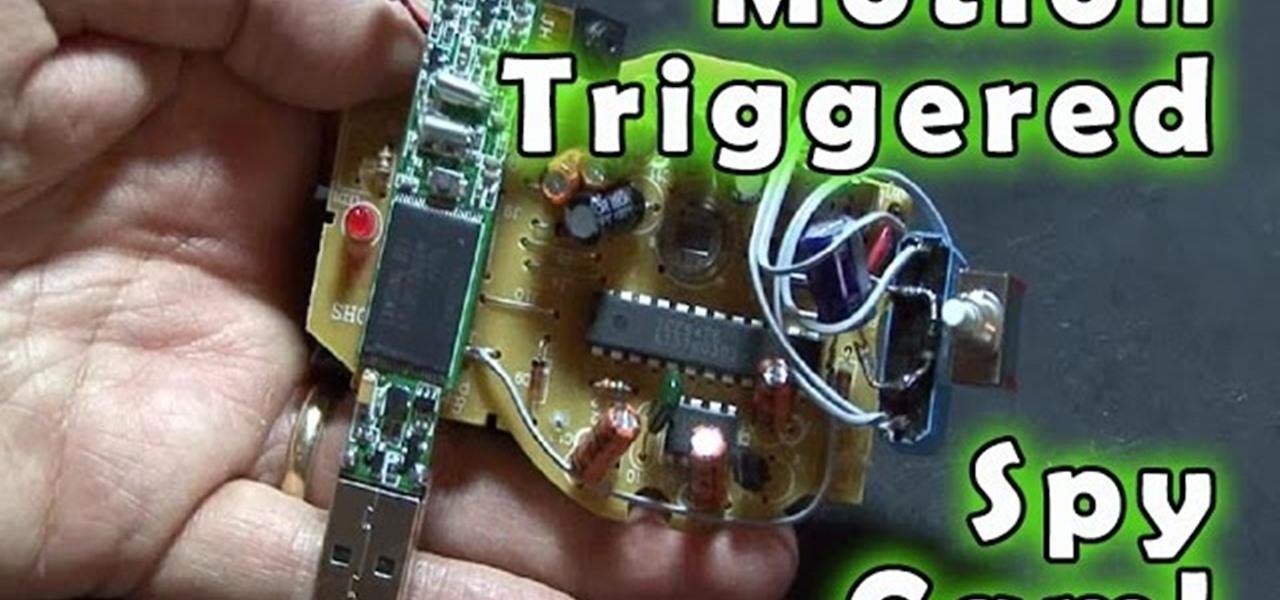 How To Make A Motion Triggered Spy Camera Hacks Mods