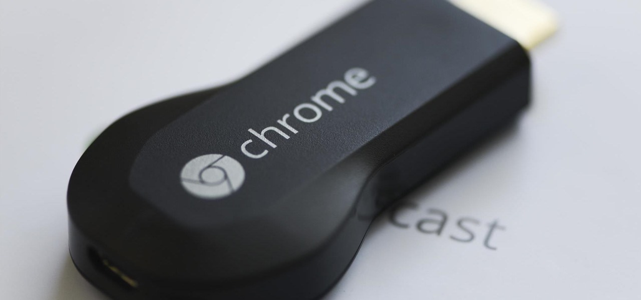 Google Releases Chromecast Development Kit—Get Ready to Cast Anything & Everything