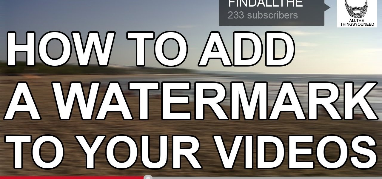 Add a Watermark to Your YouTube Videos