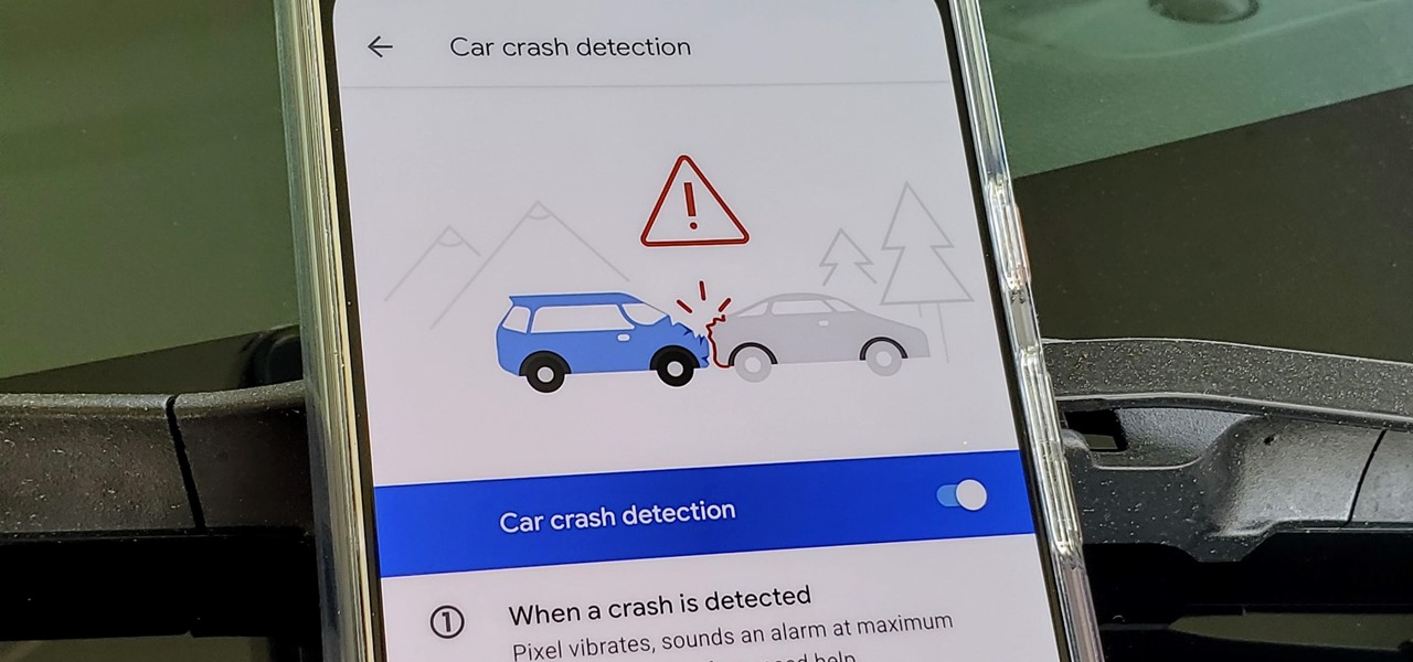 Set Up Car Crash Detection on Your Pixel to Contact Emergency Services When You Can't