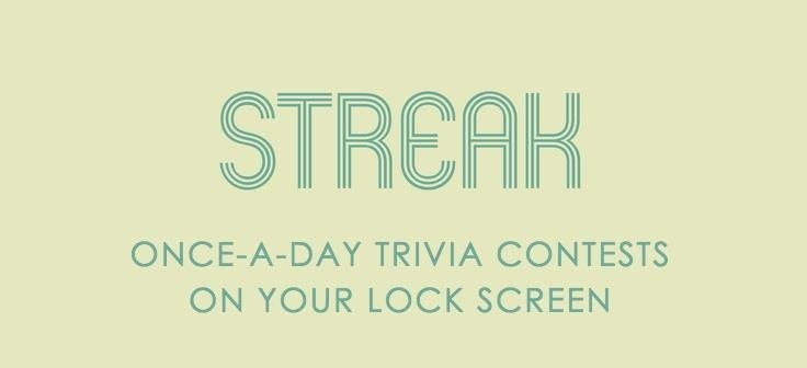 Streak: The Once-a-Day Lock Screen Trivia Game for iOS