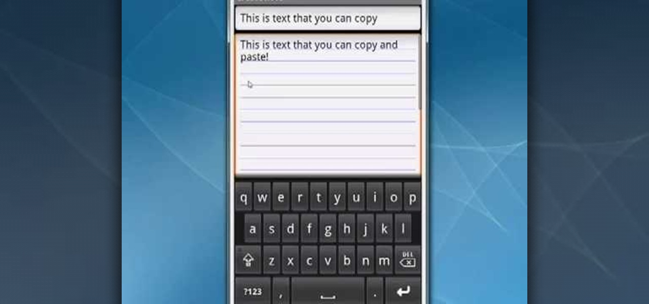 How to copy and paste text on a google android smartphone for In this house copy and paste